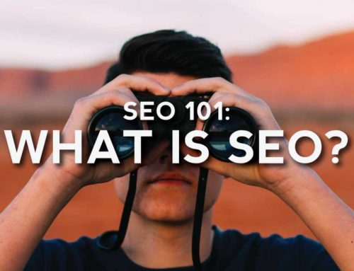 SEO 101: What Is SEO And What Are The Best Practices To Gain Organic Traffic?